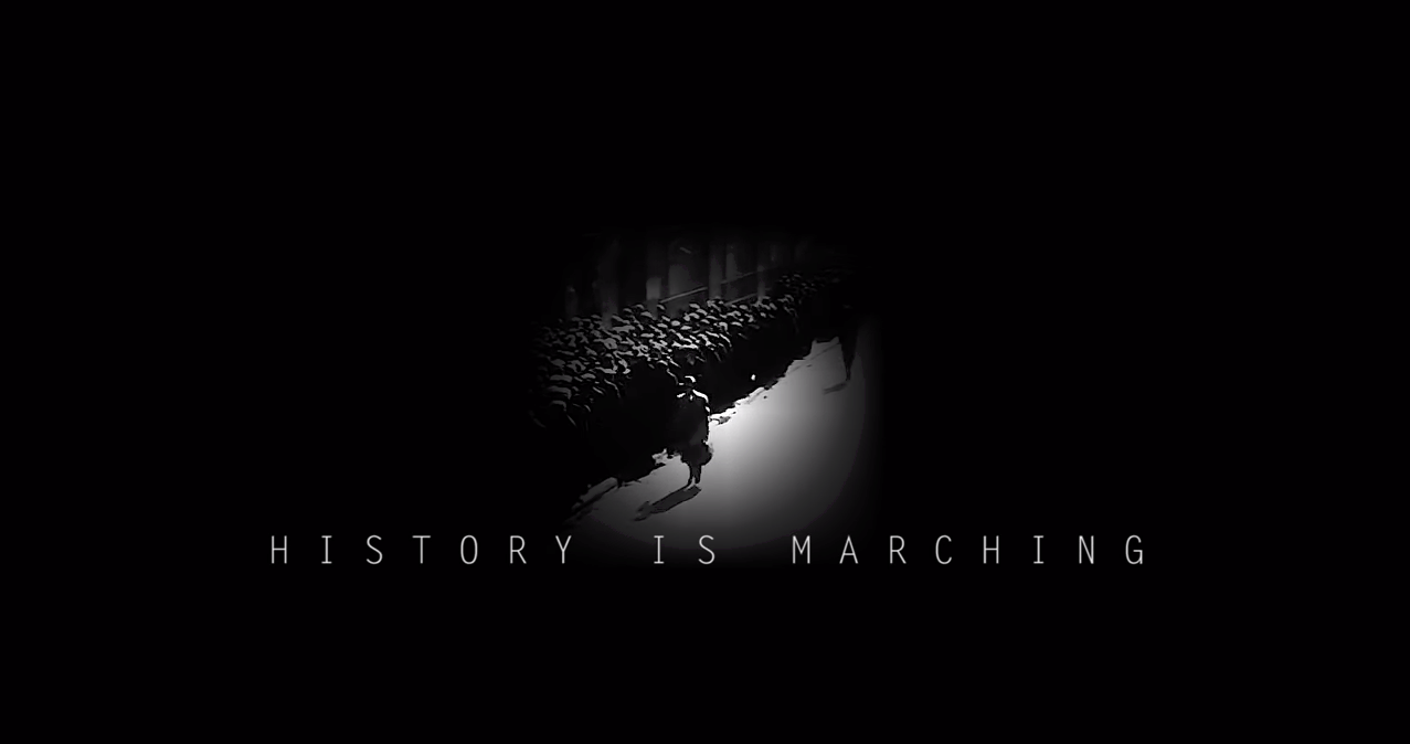 Film: History is Marching (2018)