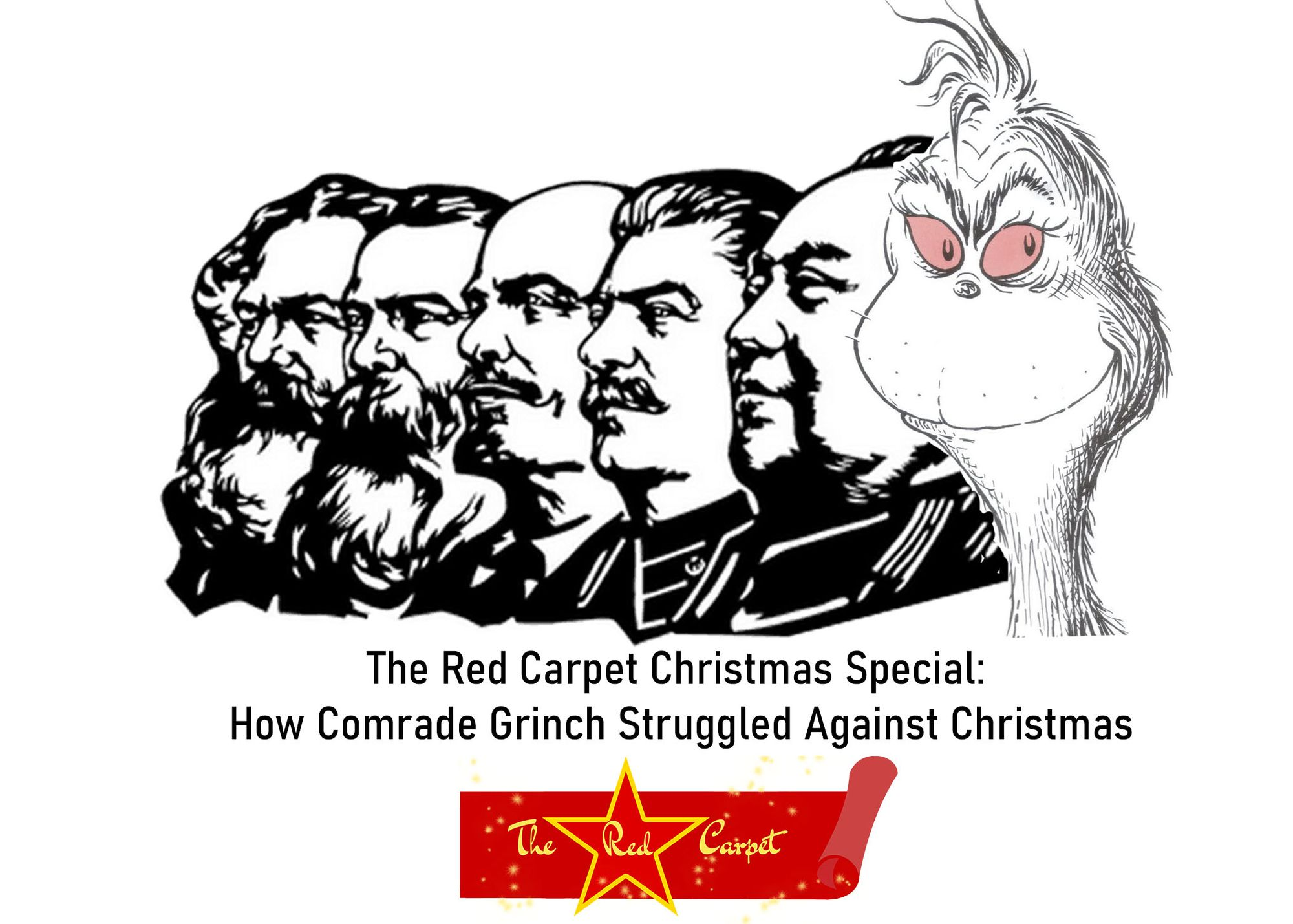 The Red Carpet Christmas Special: How Comrade Grinch Struggled Against Christmas